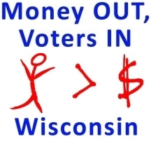 Money Out,  Voters In Wisconsin