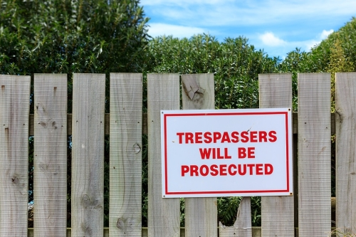 Tresspassers Will Be Prosecuted